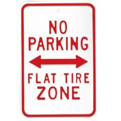 No Parking Flat Tire Zone